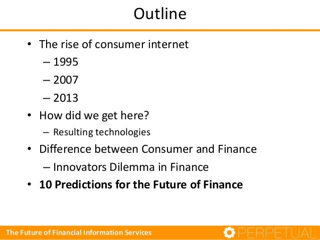 Outline • The rise of consumer internet – 1995 – 2007 – 2013 • How did we get here? – Resulting technologies  • Difference...