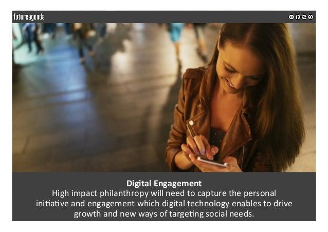 DigitalEngagement Highimpactphilanthropywillneedtocapturethepersonal ini;a;veandengagementwhichdigitaltec...