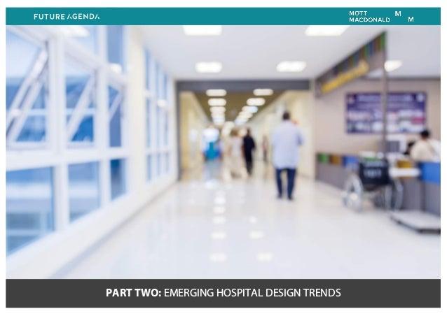 PART TWO: EMERGING HOSPITAL DESIGN TRENDS