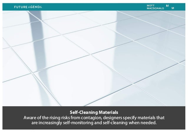 Self-Cleaning Materials Aware of the rising risks from contagion, designers specify materials that are increasingly self-m...