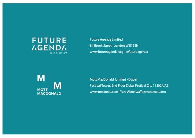 Future Agenda Limited 84 Brook Street, London W1K 5EH www.futureagenda.org   @futureagenda Mott MacDonald Limited - Dubai ...