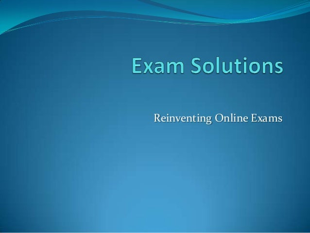 Reinventing Online Exams