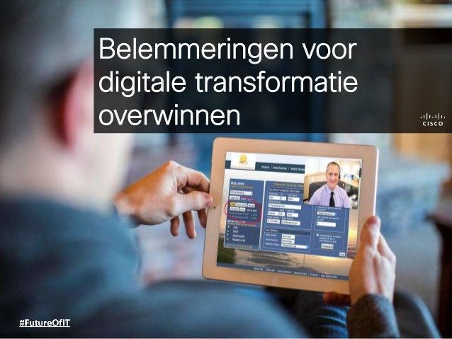 Belemmeringen voor digitale transformatie overwinnen