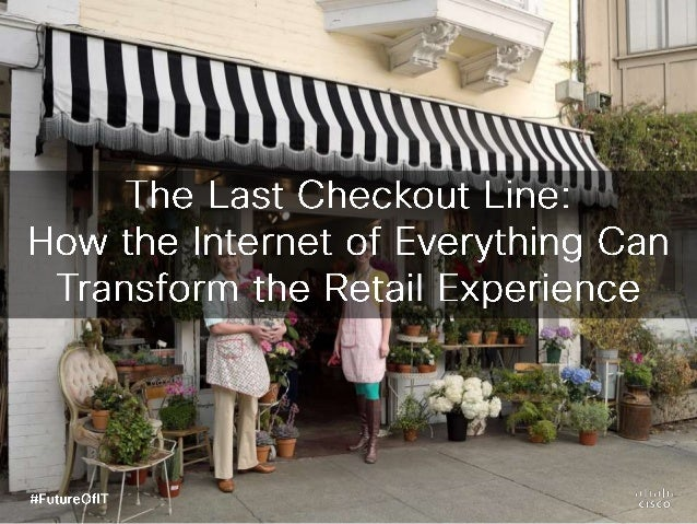 Future of IT Podcast: The Last Checkout Line- How the Internet of Everything Can Transform the Retail Experience