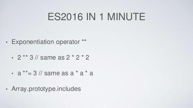 FURTHER READING • http://es6-features.org/ • http://www.2ality.com/ • http://exploringjs.com/ • https://babeljs.io/docs/le...