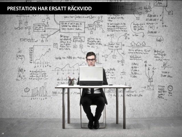 38   PRESTATION  HAR  ERSATT  RÄCKVIDD