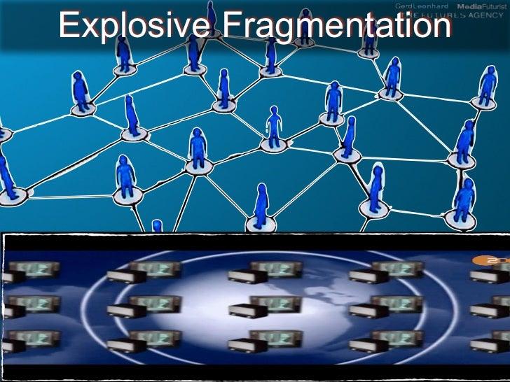 Explosive Fragmentation