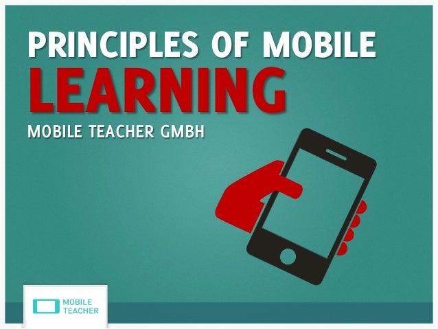 PRINCIPLES OF MOBILE LEARNINGMOBILE TEACHER GMBH