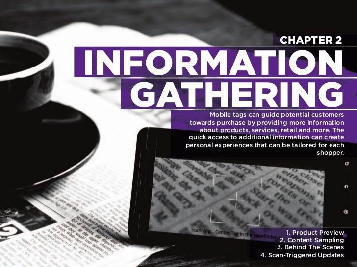 CHAPTER 2                 INFORMATION                  GATHERING Mobile tags can guide potential customers                ...