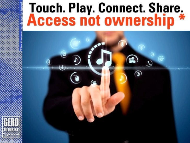 The future is already here!                              Touch. Play. Connect. Share.                              Access ...