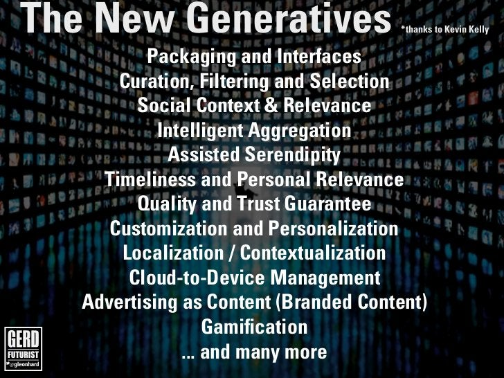 The New Generatives The future is already here!                                                                   *thanks ...