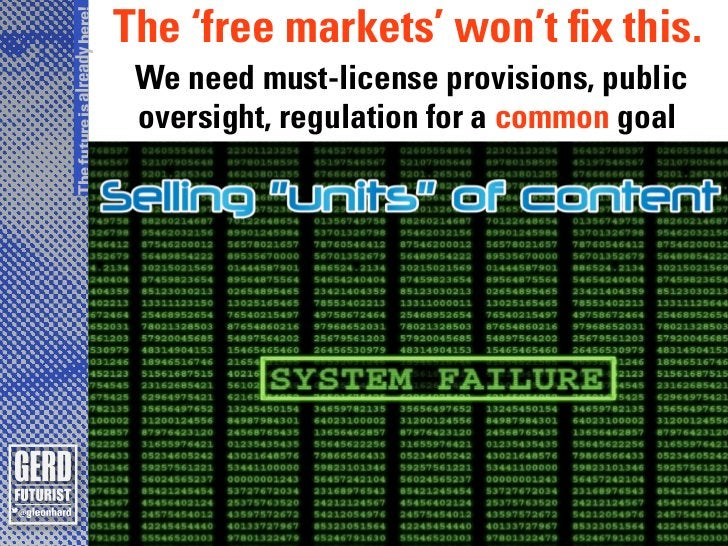 The future is already here!                              The 'free markets' won't fix this.                               ...