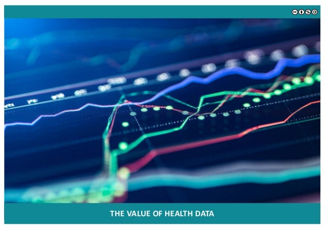 Value of Data | Health data is seen as being increasingly valuable