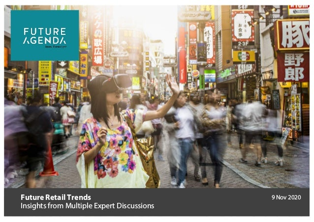 Future Retail Trends Insights from Multiple Expert Discussions 9 Nov 2020