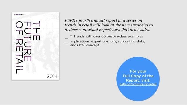 PSFK Future Of Retail 2014 Report Slide 2