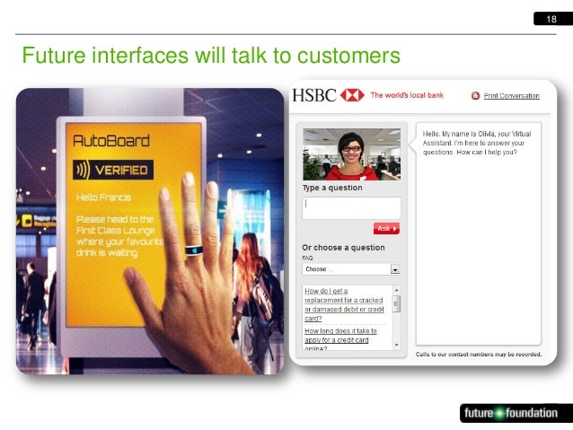 18  Future interfaces will talk to customers