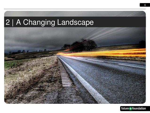 6  2   A Changing Landscape