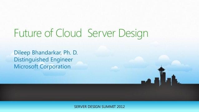Future of Cloud Server Design