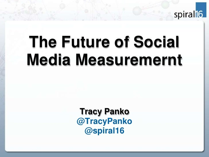 Future of Social Media Measurement