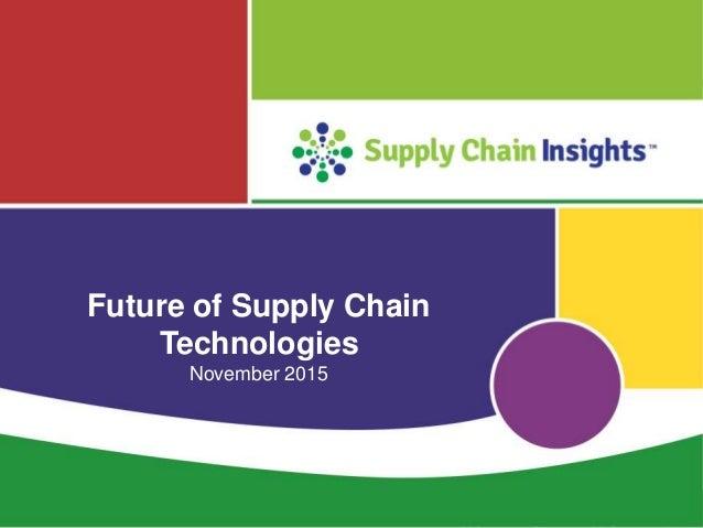 Future of Supply Chain Technologies