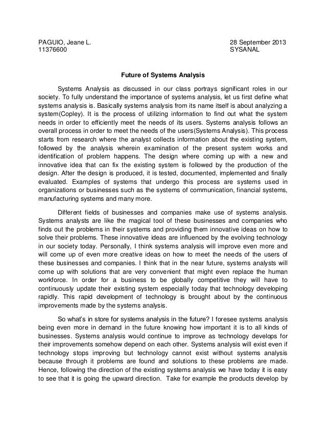 PAGUIO, Jeane L. 11376600  28 September 2013 SYSANAL  Future of Systems Analysis Systems Analysis as discussed in our clas...