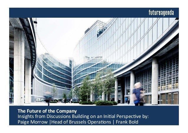 The  Future  of  the  Company       Insights  from  Discussions  Building  on  an  Ini4al  Pe...
