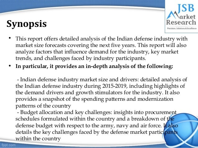 future of the indian defense industry The future of the indian defense industry – market attractiveness, competitive landscape and forecasts to 2018 offers the reader an insight into the market opportunities and entry strategies adopted by foreign original equipment manufacturers (oems) to gain a market share in the indian defense industry.