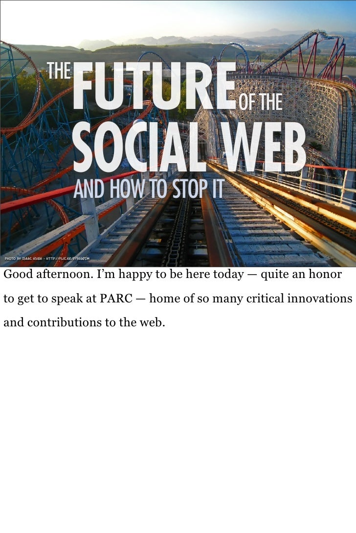 THE                                    FUTURE                 OF THE                                     SOCIAL WEB       ...