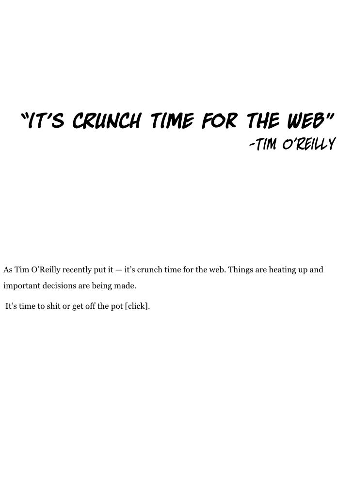 """""""it's c                    nch time for t                                 web""""                                            ..."""