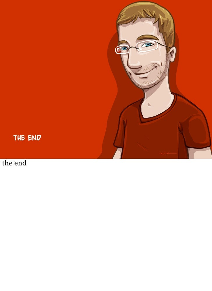T      end   the end