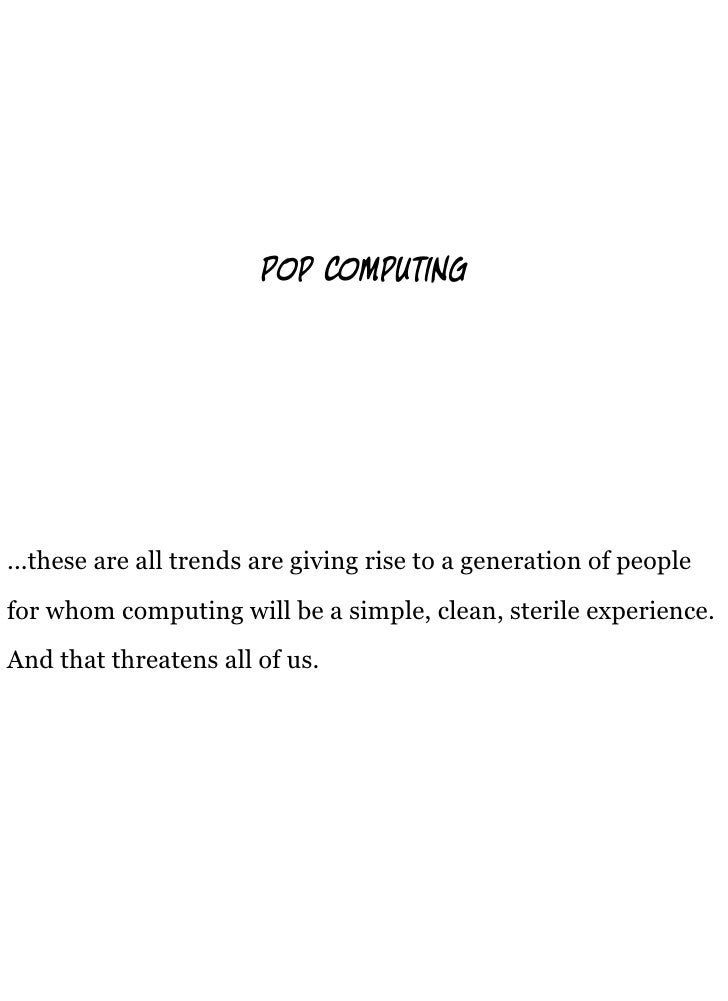 p     mputing     ...these are all trends are giving rise to a generation of people for whom computing will be a simple, c...