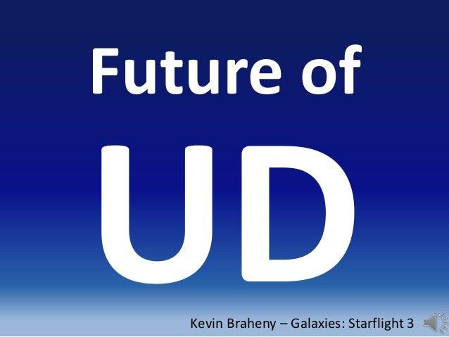 Future ofKevin Braheny – Galaxies: Starflight 3