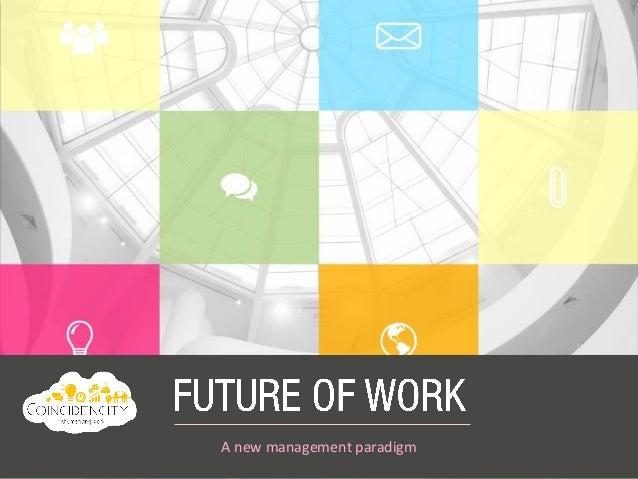 A new management paradigm