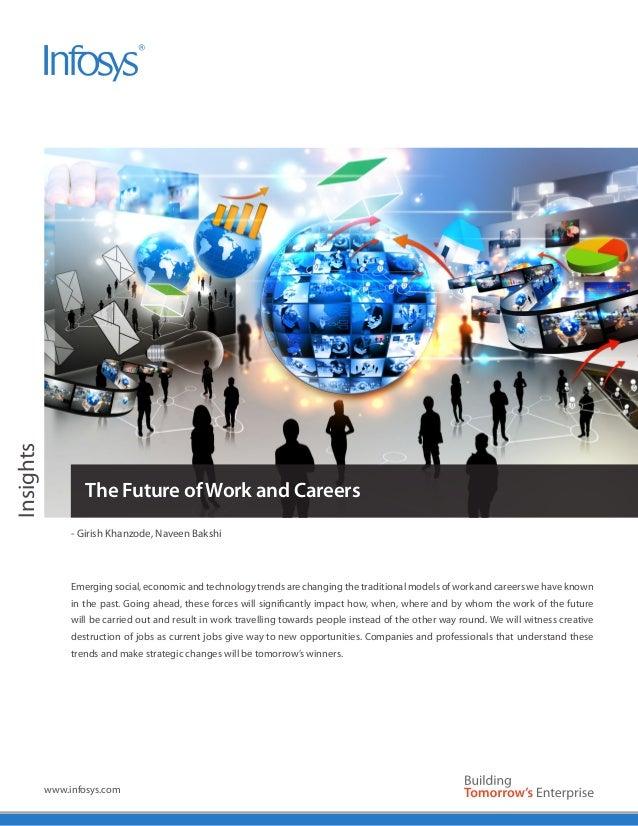 Insights                   The Future of Work and Careers                - Girish Khanzode, Naveen Bakshi                E...