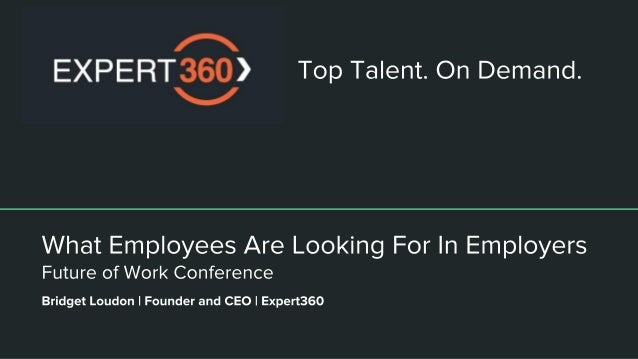 What Employees Are Looking For In Employers - Future of Work Conference (Keynote)