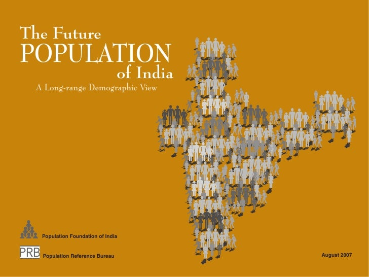 The Future POPULATION                                 of India  A Long-range Demographic View       Population Foundation ...