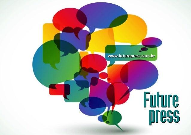 www.futurepress.com.brwww.futurepress.com.br
