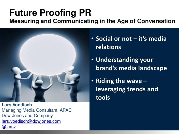 Future Proofing PR   Measuring and Communicating in the Age of Conversation                                               ...