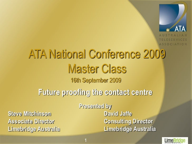 ATA National Conference 2009               Master Class                       16th September 2009           Future proofin...