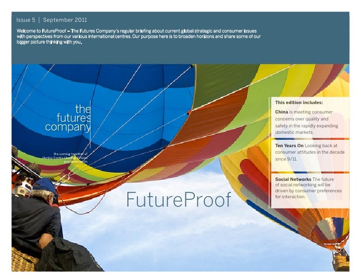 Issue 5   September 2011Welcome to FutureProof – The Futures Company's regular briefing about current global strategic and...