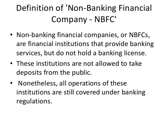 non banking financial companies Graph and download economic data from 1960 to 2016 about nonbank, finance companies, finance, companies, financial, assets, gdp, and usa.