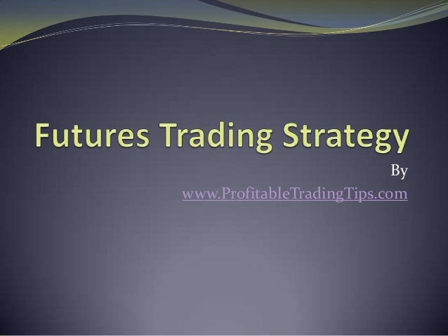Best futures trading strategies