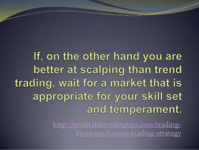 Futures trading strategies that work