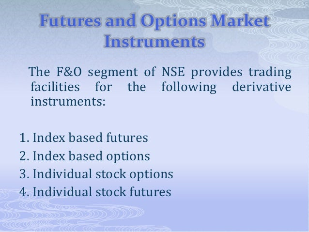 Futures and options trading