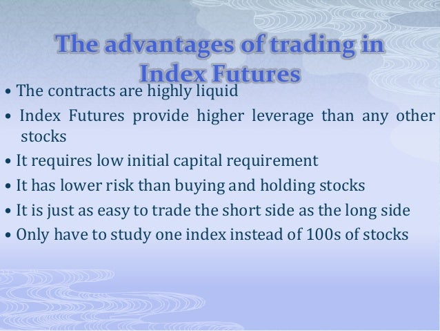 A study of the effects on the economy of trading in futures and options