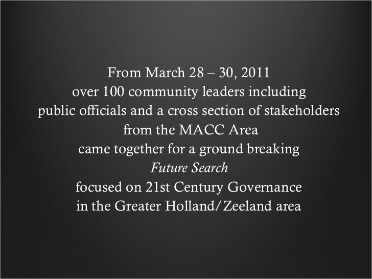 From March 28 – 30, 2011  over 100 community leaders including  public officials and a cross section of stakeholders  from...