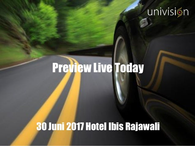 Preview Live Today 30 Juni 2017 Hotel Ibis Rajawali