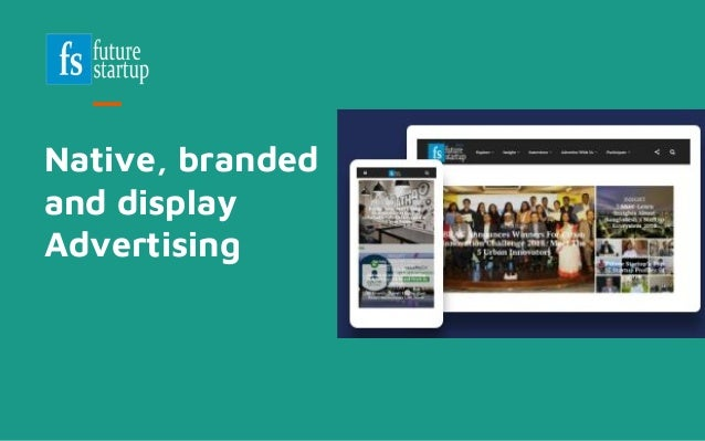 Native, branded and display Advertising