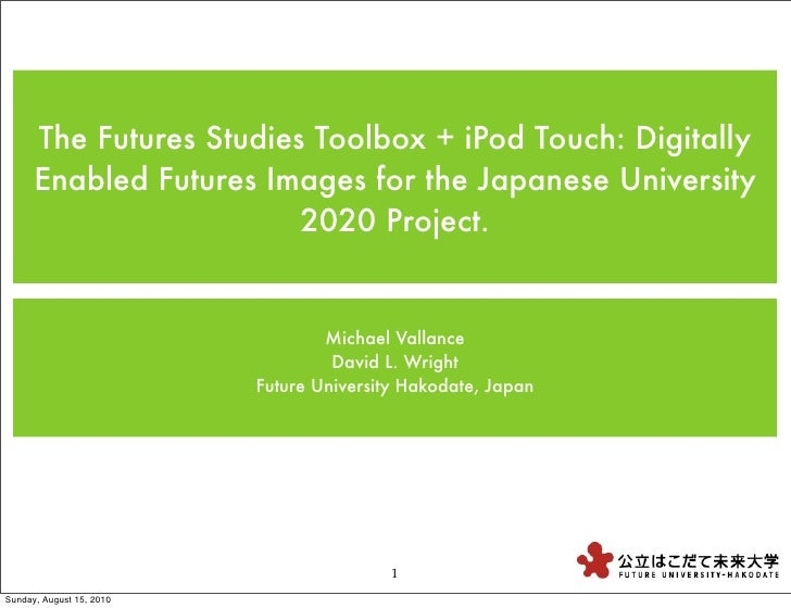 The Futures Studies Toolbox + iPod Touch: Digitally       Enabled Futures Images for the Japanese University              ...
