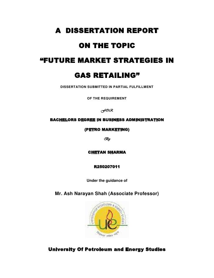 """A  DISSERTATION REPORT<br />ON THE TOPIC<br />""""FUTURE MARKET STRATEGIES IN<br />GAS RETAILING""""<br />DISSERTATION SUBMITTED..."""